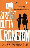 Straight Outta Crongton (ISBN: 9780349002880)