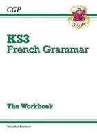 New KS3 French Grammar Workbook (ISBN: 9781782947936)