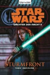 Star Wars, Wächter der Macht - Sturmfront - Troy Denning, Andreas Kasprzak (2009)