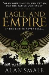 Eagle and Empire (ISBN: 9781783294060)