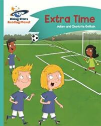 Reading Planet - Extra Time - Turquoise: Comet Street Kids (ISBN: 9781471877339)