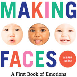 Making Faces: A First Book of Emotions - Abrams Appleseed (ISBN: 9781419723834)
