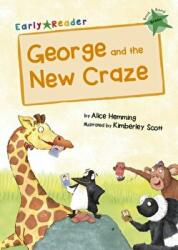 GEORGE & THE NEW CRAZE (ISBN: 9781848862371)