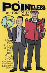 Pointless History of the World (ISBN: 9781473623248)
