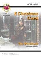 New GCSE English - A Christmas Carol Workbook (ISBN: 9781782947806)