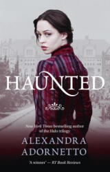 Haunted (Ghost House, Book 2) - ADORNETTO ALEXANDRA (ISBN: 9780732299347)