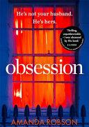 Obsession - Amanda Robson (ISBN: 9780008212216)