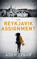Reykjavik Assignment (ISBN: 9781784970314)