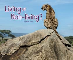 Living or Non-Living? (ISBN: 9781474722759)