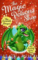 Magic Potions Shop: The Emerald Dragon (ISBN: 9781782951940)
