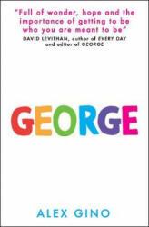 Alex Gino - George - Alex Gino (ISBN: 9781407170978)