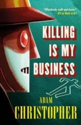 Killing is My Business (ISBN: 9781783296910)