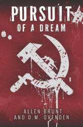 Pursuit of a Dream (ISBN: 9781784651817)