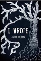 I Wrote (ISBN: 9781848979123)