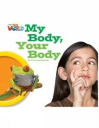 Our World Readers: My Body, Your Body (ISBN: 9781285190679)