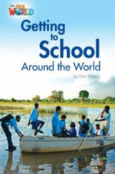 Our World Readers: Getting to School Around the World (ISBN: 9781285191249)