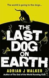 Last Dog on Earth (ISBN: 9781785035722)