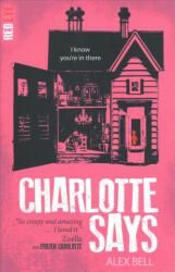 Charlotte Says (ISBN: 9781847158406)
