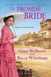 Promise Bride (ISBN: 9781420143973)