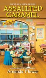 Assaulted Caramel - Amanda Flower (ISBN: 9781496706393)
