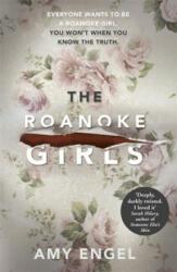 Roanoke Girls: the addictive Richard & Judy Book Club thriller 2017 (ISBN: 9781473648401)