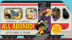 All Aboard! - Let's Ride A Train (ISBN: 9781419725678)