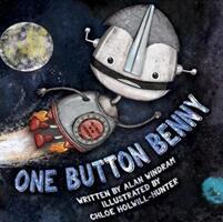 One Button Benny - Alan Windram (ISBN: 9780992752040)
