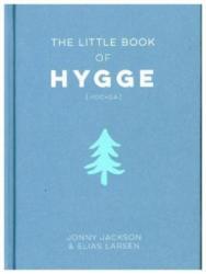 Little Book of Hygge (ISBN: 9781786852076)