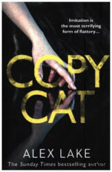 Copycat - Alex Lake (ISBN: 9780008199746)