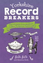 Yorkshire Record Breakers - Adrian Braddy (ISBN: 9781855683662)