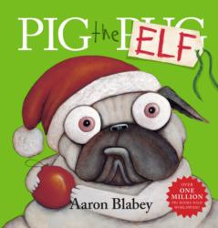 Pig the Elf (ISBN: 9781407179582)