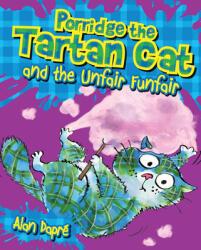 Porridge the Tartan Cat and the Unfair Funfair (ISBN: 9781782503590)