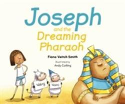 Joseph And The Dreaming Pharoah (ISBN: 9780281074723)