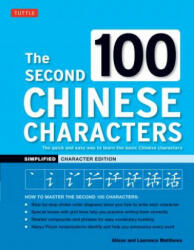 Second 100 Chinese Characters Simplified - Alison Matthews, Laurence Matthews (ISBN: 9780804849371)