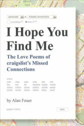I Hope You Find Me: The Love Poems of craigslist's Missed Connections (ISBN: 9781683490227)