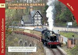 Llangollen Railway Recollections (ISBN: 9781857945089)