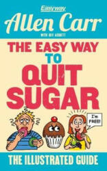 Easy Way to Quit Sugar (ISBN: 9781784288792)