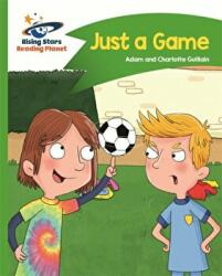 Reading Planet - Just a Game - Green: Comet Street Kids (ISBN: 9781510412354)