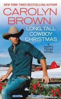 Long, Tall Cowboy Christmas (ISBN: 9781455597475)