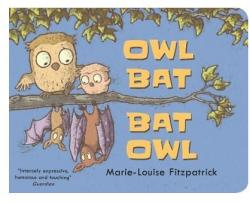 Owl Bat Bat Owl (ISBN: 9781406377408)