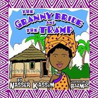 Granny Bride and the Tramp (ISBN: 9781999715618)