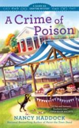 Crime Of Poison (ISBN: 9780425275740)