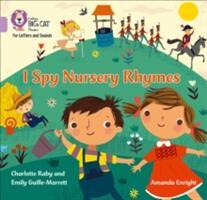 I Spy Nursery Rhymes - Band 0/Lilac (ISBN: 9780008251239)