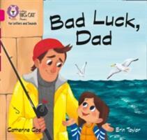 Bad Luck, Dad - Band 1b/Pink B (ISBN: 9780008251406)