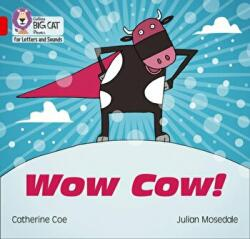 Wow Cow! - Band 2b/Red B (ISBN: 9780008251499)