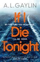 If I Die Tonight (ISBN: 9781784756208)