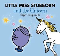 Little Miss Stubborn and the Unicorn (ISBN: 9781405288835)