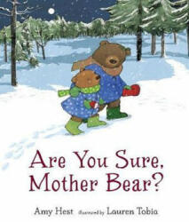 Are You Sure, Mother Bear? (ISBN: 9781406378078)