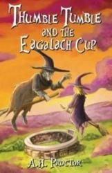 Thumble Tumble and The Eagalach Cup (ISBN: 9781909266155)