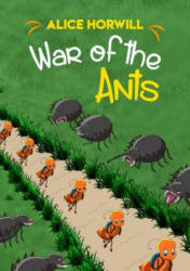 War of the Ants (ISBN: 9781784552541)